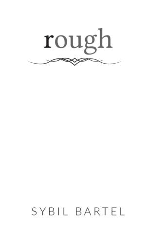 Rough, paperback